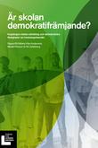 Rapport: Är skolan demokratifrämjande?