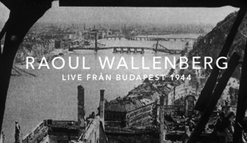 Svartvitt foto på Budapest med texten Raoul Wallenberg - Live från Budapest 1944.