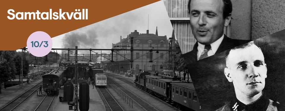 Bilden visar en tågstation, samt två svartvita porträtt av män varav en har en SS symbol på kläderna.