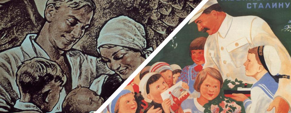 Bilden visar två propagandaaffischer. En med en lycklig familj, och en med Stalin omringad av lyckliga barn.